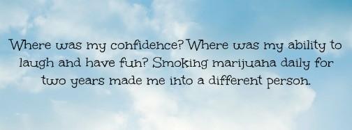 I smoked marijuana for love