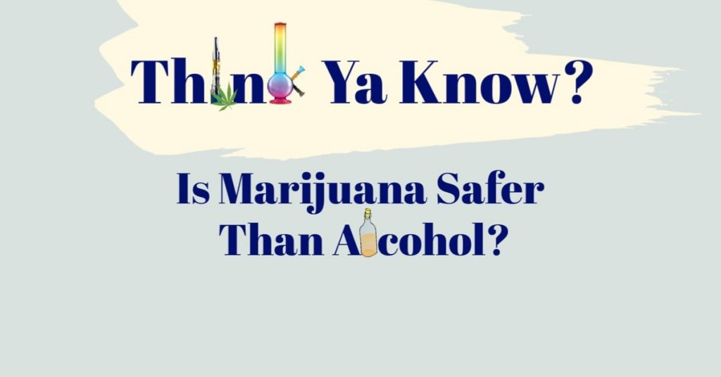 marijuana-safer-alcohol
